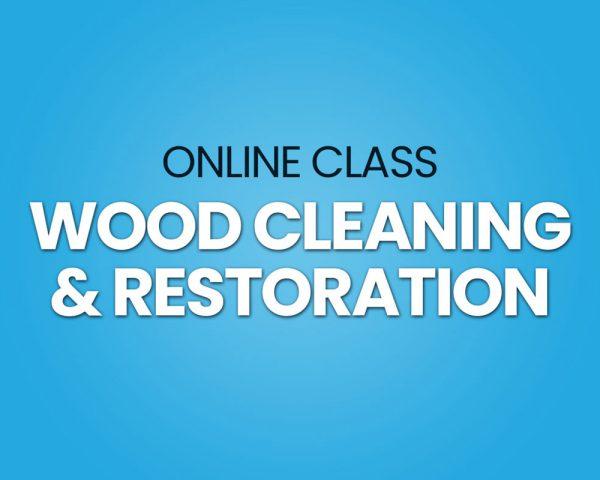 wood cleaning restoration training