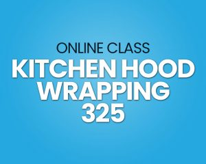 Kitchen Hood Wrapping Course
